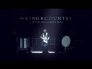For KING COUNTRY - Little Drummer Boy ¦ LIVE from Phoenix