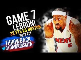 LeBron James Full Highlights 2012 ECF Game 7 vs Boston Celtics - 31 Pts, 12 Rebs! | ViNTAGEDawkins