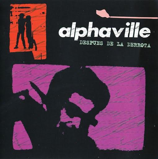 Alphaville альбом Despues De La Derrota