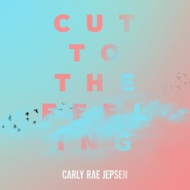 Carly Rae Jepsen альбом Cut To The Feeling