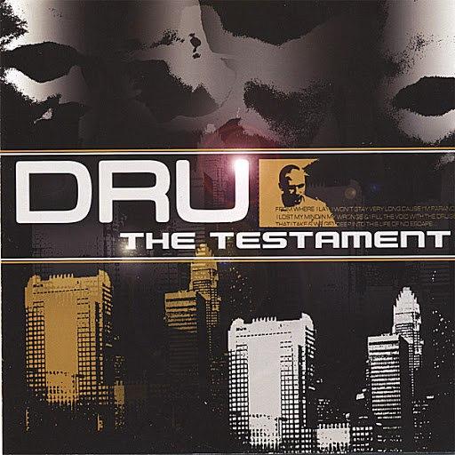 Dru альбом The Testament