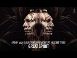 Armin van Buuren vs Vini Vici feat. Hilight Tribe - Great Spirit