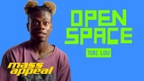 Open Space Tobi Lou Mass Appeal