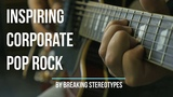 Inspiring Corporate Pop Rock Music For Video (FREE DOWNLOAD MUSIC)