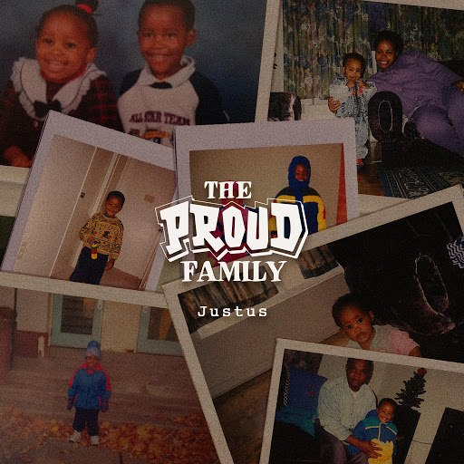 Юстус альбом Proud Family (feat. Kenneth Cole)