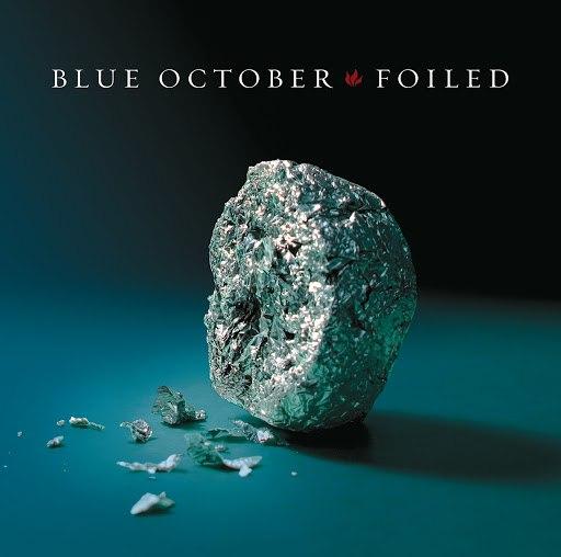 Blue October альбом Foiled