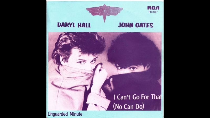 Daryl Hall John Oates - I Cant Go For That (No Can Do)[1981]