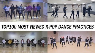 [TOP 100] MOST VIEWED K-POP DANCE PRACTICES • May 2018