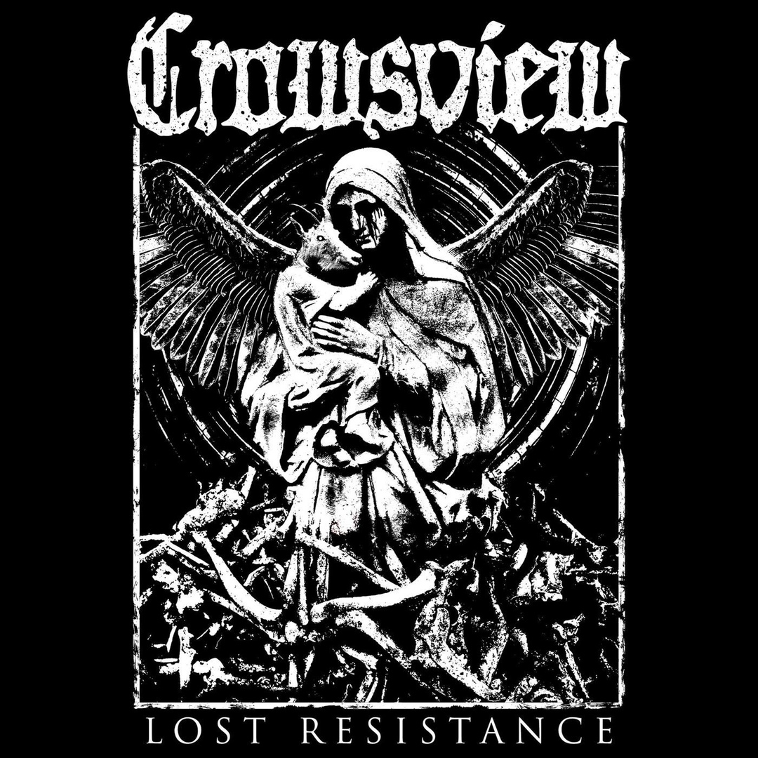 Crowsview - Lost Resistance (2018)