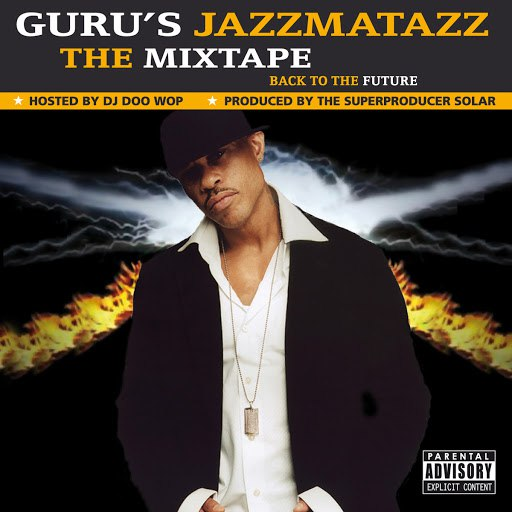 Guru альбом The Mixtape