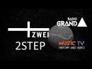 Радио Grand представляет MusicTV History Video VIVA Zwei 2STEP Vol 1
