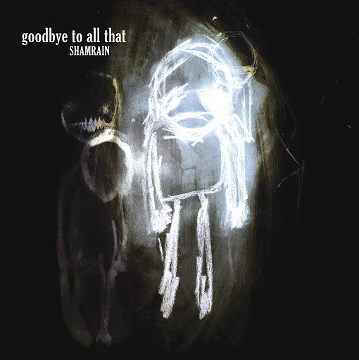ShamRain альбом Goodbye To All That