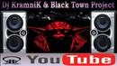 Dj KramniK Black Town Project