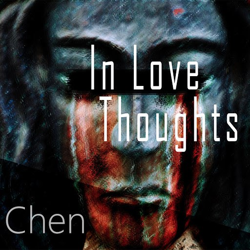 Chen album In Love Toughts