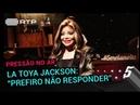 La Toya Jackson: Eu prefiro não responder | 5 Para a Meia-Noite | RTP