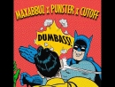 Maxabbuz x Punster x Cutoff - Dumbass