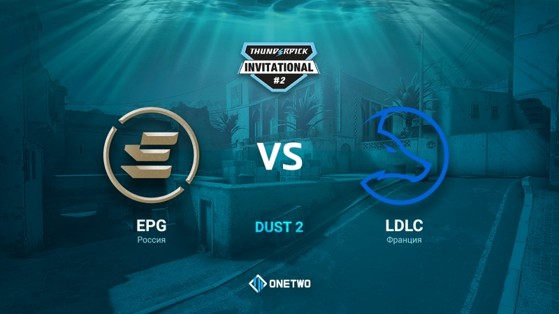 Thunderpick Invitational 2 EPG vs LDLC BO1 by Afor1zm