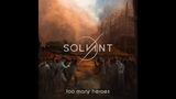 SOLVANT - Too Many Heroes (Alternative Metal, Singapore)