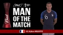 Kylian MBAPPE (France) - Man of the Match - MATCH 50