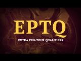 Анонс EPTQ - Extra Pro-Tour Qualifiers