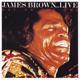 James Brown альбом Hot On The One