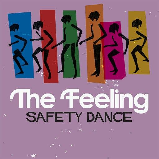 The Feeling альбом Safety Dance