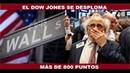 EL DOW JONES SE DESPLOMA MAS DE 800 PUNTOS