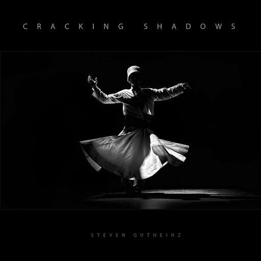 Steven Gutheinz альбом Cracking Shadows
