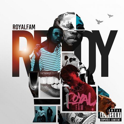 Royal Fam альбом Ready