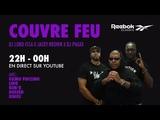 Oxmo Puccino, Lino, Rim'k, Dosseh et Dinos - #CouvreFeu - en direct du Reebok Megastore OKLM TV