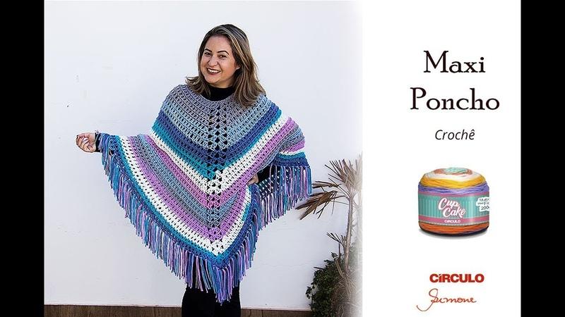 Maxi Poncho de Crochê passo a passo Simone Eleotério