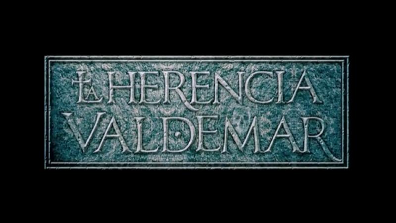 Наследие Вальдемара: Там где обитают тени / La herencia Valdemar II: La sombra prohibida