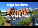 Relaxing Meditation Music.Olga Maslova-Voice of Nature. Расслабляющая музыка для медитаций