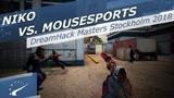 NiKo vs. mousesports - DreamHack Masters Stockholm 2018 | Нико разносит Маузов!