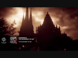 POWERWOLF - The Sacrament Of Sin (Official Video) - Napalm Records