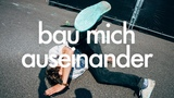 BAU MICH AUSEINANDER - fynn kliemann offizielles video nie
