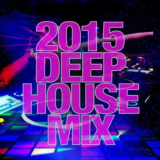 Deep House альбом 2015 Deep House Mix