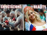EXPECTATIONS VS REALITY IN RUSSIA The Truth About the World Cup 2018