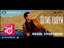 Resul Chopanow Gitme yarym Official Clip
