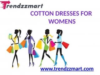 Latest cotton dresses for women in delhi | trendzzmart