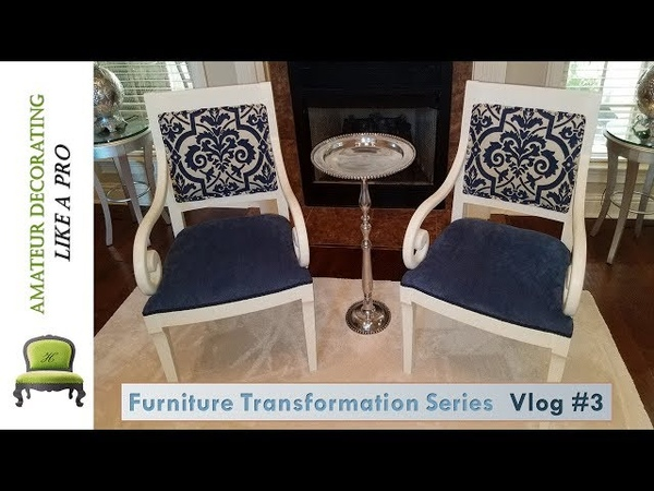 Furniture Transformation Series Vlog 3 Re Upholstered Arm Chairs