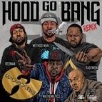 Wu-Tang Clan альбом Hood Go Bang! (Remix) [feat. Redman, Method Man, Raekwon, U-God, Mathematics]