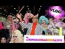 DRAGCON 2018 LA: VLOG   Rupaul's Drag Race
