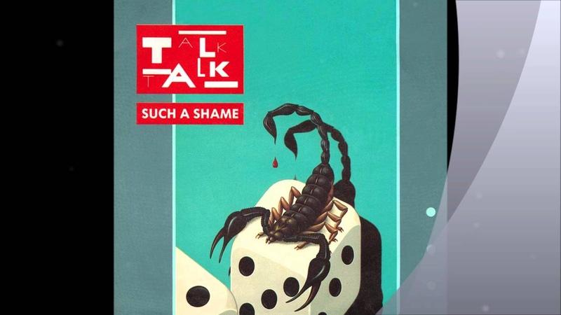 TALK TALK - Such A Shame - U.S. Remix - Long Version