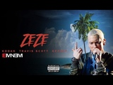 Eminem, Kodak Black - ZEZE ft. Tyga, G-Eazy, Travis Scott, Dr. Dre, 50 Cent, Offset Remix 2018