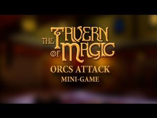 Orcs Attack (The Tavern of Magic)
