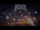 Your Screaming Silence - Never Give Up (Official Video)