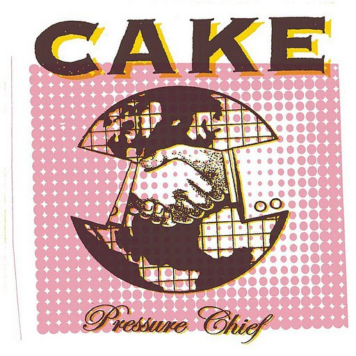 Cake альбом Pressure Chief