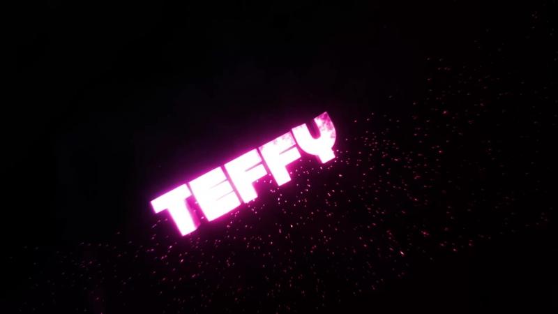 интро для TEFFY