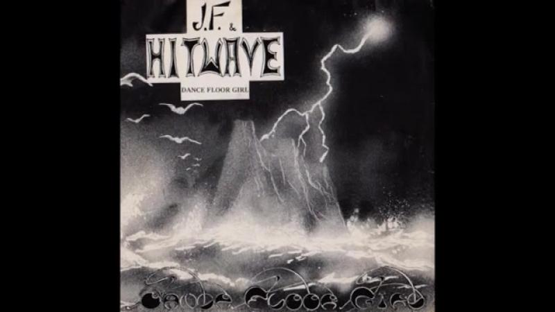 J F HITWAVE Dance Floor Girl 1985